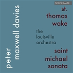 Louisville Orchestra - Peter Maxwell Davies: St. Thomas Wake And Saint Michael Sonata DB Cover Art