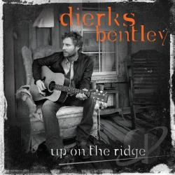 Bentley, Dierks - Up on the Ridge LP Cover Art