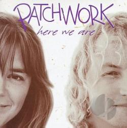 Patchwork - Here We Are CD Cover Art