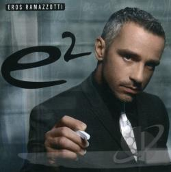 Ramazzotti, Eros - E2 CD Cover Art
