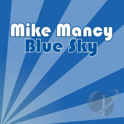 Mancy, Mike - Blue Sky CD Cover Art