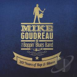 Boppin Blues Band / Goudreau, Mike - 20 Years of Bop & Blues CD Cover Art