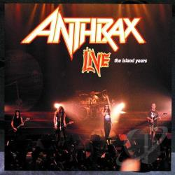 Anthrax - Anthrax Live: The Island Years CD Cover Art