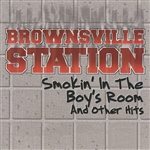 Brownsville Station - Smokin' in the Boy's Room and Other Hits CD Cover Art