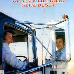 Dusty, Slim - Give Me the Road CD Cover Art