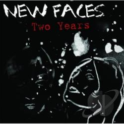 New Faces - Two Years CD Cover Art
