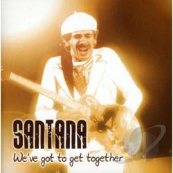 Santana, Carlos - We've Got To Get Together CD Cover Art