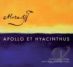 Classical Opera / Kennedy / Mozart / Page - Mozart: Apollo et Hyacinthus CD Cover Art