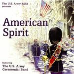 Duble / Seitz / Sousa / Us Army Ceremonial Band - American Spirit CD Cover Art