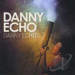 Echo, Danny - Danny Echo CD Cover Art