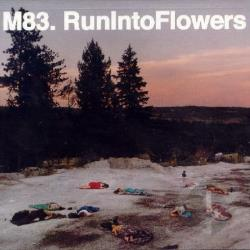 M83 - Run Into Flowers CD Cover Art