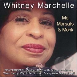 Marchelle, Whitney - Me, Marsalis & Monk CD Cover Art