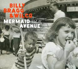 Bragg, Billy / Wilco - Mermaid Avenue, Vol. 3 LP Cover Art