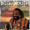 Big Youth - Higher Grounds CD Cover Art