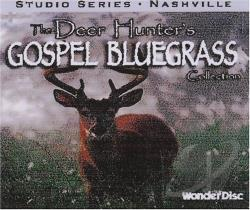 Deer Hunter's Gospel Bluegrass Collection CD Cover Art