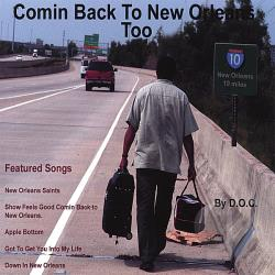 D.O.C. - Comin Back To New Orleans Too CD Cover Art