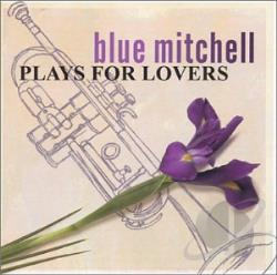 Mitchell, Blue - Plays for Lovers CD Cover Art