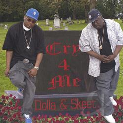 Dolla &Skeet - Cry 4 Me CD Cover Art