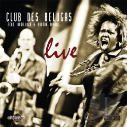 Club Des Belugas - Live CD Cover Art