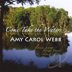Webb, Amy Carol - Come Take The Waters CD Cover Art