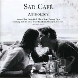 Sad Cafe - Anthology CD Cover Art