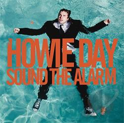 Day, Howie - Sound the Alarm CD Cover Art