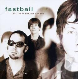 Fastball - All the Pain Money Can Buy CD Cover Art