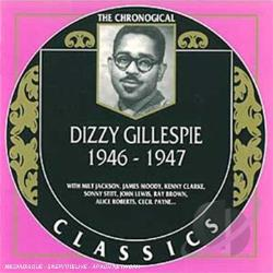 Gillespie, Dizzy - 1946-1947 CD Cover Art