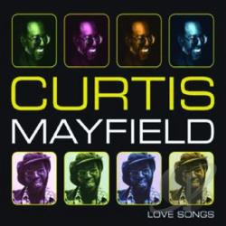 Mayfield, Curtis - Love Songs, Vol. 1 CD Cover Art