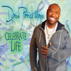 David Patrick Mann - Celebrate Life CD Cover Art