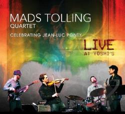 Mads Tolling Quartet / Tolling, Mads - Celebrating Jean-Luc Ponty: Live at Yoshi's CD Cover Art