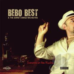 Bebo Best & The Super Lounge Orchestra - Saronno On the Rocks CD Cover Art