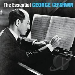 Gershwin, George - Essential George Gershwin CD Cover Art