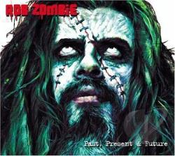 Zombie, Rob - Past, Present & Future CD Cover Art