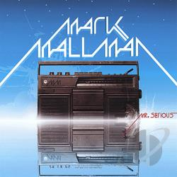 Mallman, Mark - Mr. Serious CD Cover Art