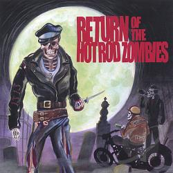 Return of the Hot Rod Zombies CD Cover Art