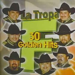 La Tropa F-Los Hermanos Farias - 30 Golden Hits CD Cover Art