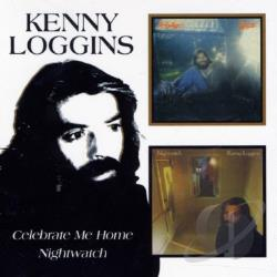 Loggins, Kenny - Celebrate Me Home/Nightwatch CD Cover Art
