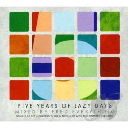 Everything, Fred - 5 Years of Lazy Days CD Cover Art