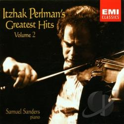 Perlman, Itzhak / Sanders - Itzhak Perlman's Greatest Hits, Vol. 2 CD Cover Art