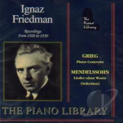 Friedman, Ignaz - Piano Library - Grieg, Mendelssohn / Ignaz Friedman CD Cover Art
