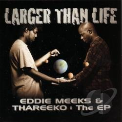 Meeks, Eddie & Thareeko - Larger Than Life CD Cover Art