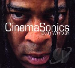 Wimbish, Doug - Cinema Sonics CD Cover Art