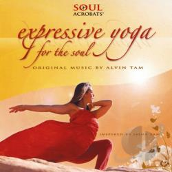 Tam, Alvin - Expressive Yoga For The Soul CD Cover Art