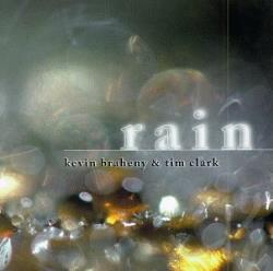 Braheny, Kevin / Clark, Tim - Rain CD Cover Art