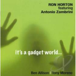 Allison, Ben / Horton, Ron / Zambrini, Antonio - It's a Gadget Word CD Cover Art