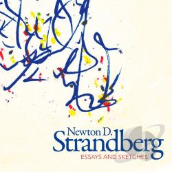 Briggs / New York Chamber Sym / Strandberg / Valek - Newton D. Strandberg: Essays & Sketches CD Cover Art