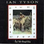 Tyson, Ian - All the Good 'uns CD Cover Art
