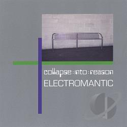 Collapse Into Reason - Electromantic CD Cover Art