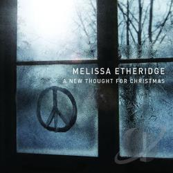 Etheridge, Melissa - New Thought for Christmas CD Cover Art